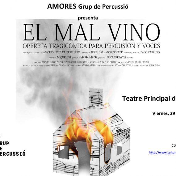 EL MAL VINO, en el TEATRO PRINCIPAL DE CASTELLÓN