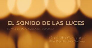 """El sonido de las Luces """"La música de la ilustración española"""""""