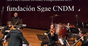 XXVIII edición del Premio Jóvenes Compositores 2017 Fundación SGAE-CNDM