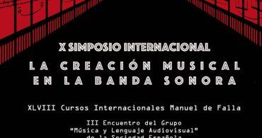 """X Simposio Internacional """"La creación musical en la Banda Sonora"""""""