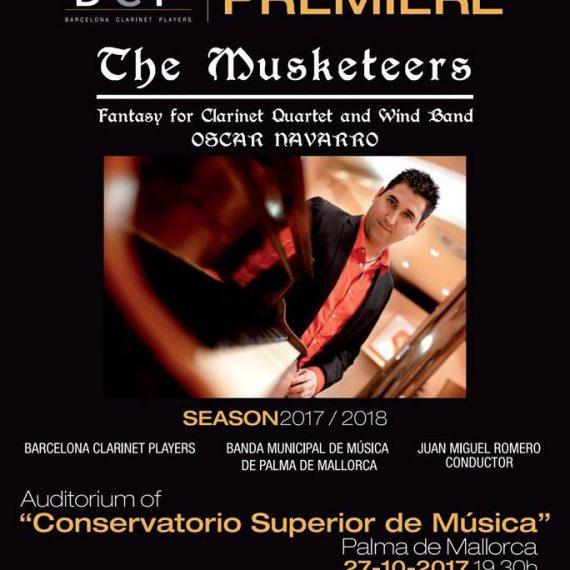 Estreno: The Musketeers, fantasía para cuarteto de clarinetes y banda de Óscar Navarro.