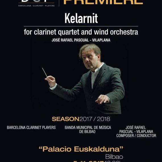 Estreno: Kelarnit, obra para cuarteto de clarinetes y banda de José. R. Pascual Vilaplana