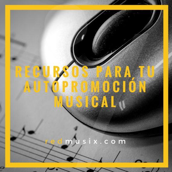 Recursos sobre autopromoción y autogestión musical