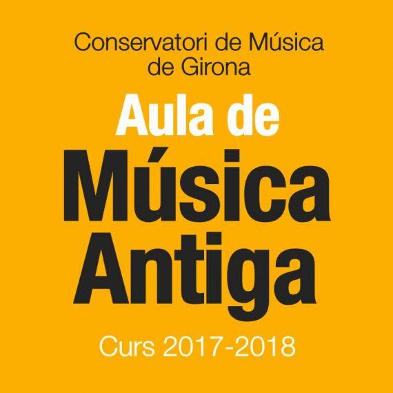 Aula de Música Antiga de Girona 2017-2018