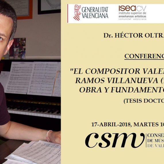 Dr. Héctor Oltra – Conferencia: Conservatorio Superior de Música de Valencia