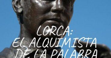 Lorca /  El Alquimista de la Palabra – MADRID