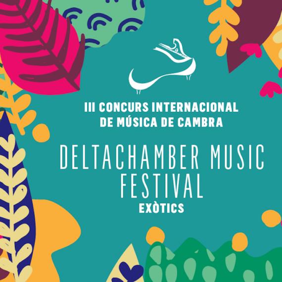 III CONCURSO INTERNACIONAL DELTACHAMBER MUSIC FESTIVAL