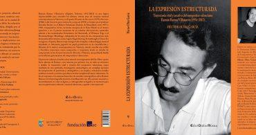 """OLTRA GARCÍA, Héctor. """"LA EXPRESIÓN ESTRUCTURADA. Trayectoria vital y creativa del compositor valenciano Ramón Ramos Villanueva (1954-2012)""""."""