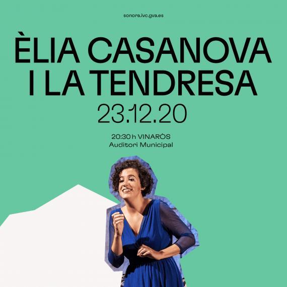 Èlia Casanova & La Tendresa en Vinaròs. Circuit Sonora